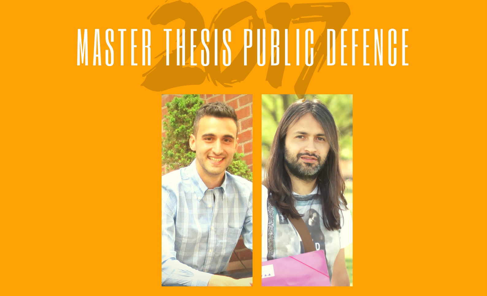 MSc Thesis Public Defence: Wednesday 28/6, Zoran & Giorgos